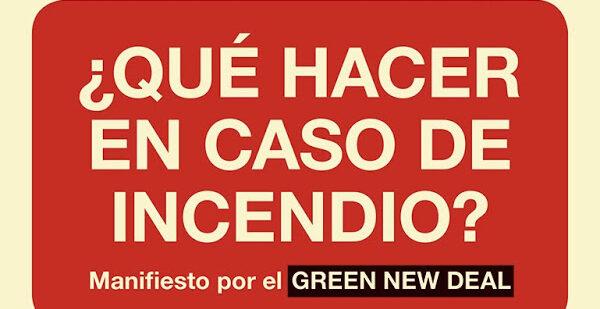 Incendio o Green New Deal